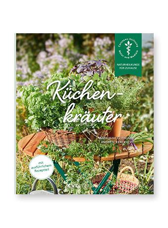 Naturheilkunde für zuhause: Küchenkräuter